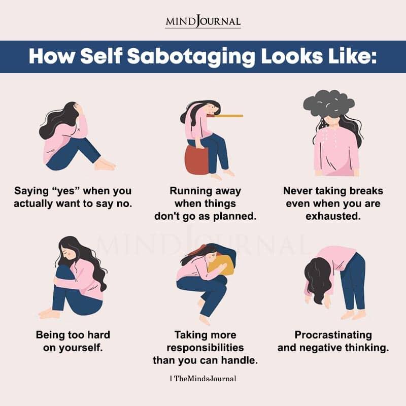 How Self Sabotaging Looks Like