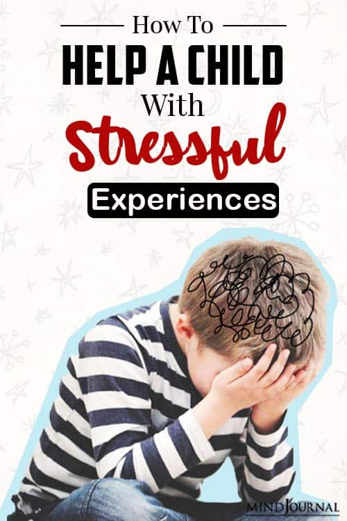 How To Help Your Child With Stressful Experiences pin