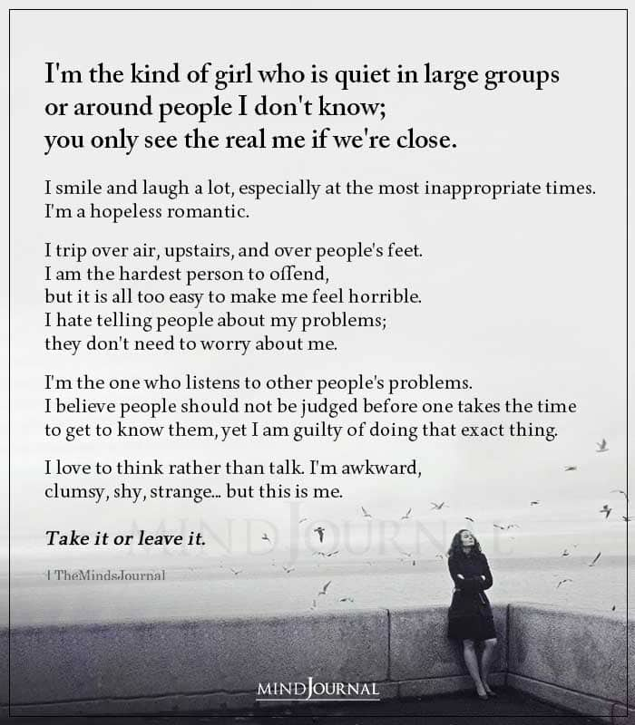 Im the Kind of Girl Who Is Quiet In Large Groups