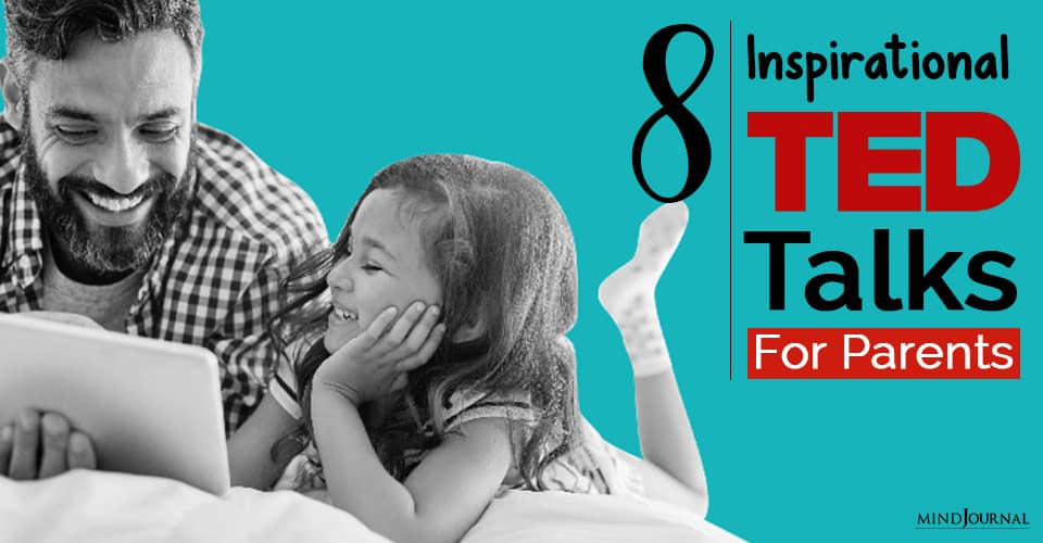 Inspirational TED Talks For Parents