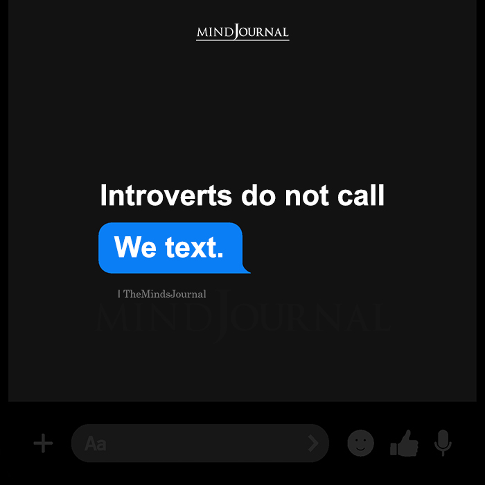 Introverts Do Not Call We Text