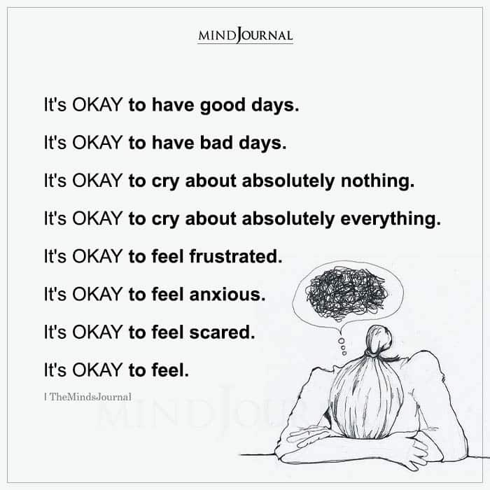 Its OKAY to Have Good Days