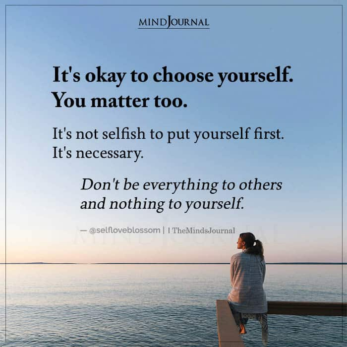 Its Okay to Choose Yourself