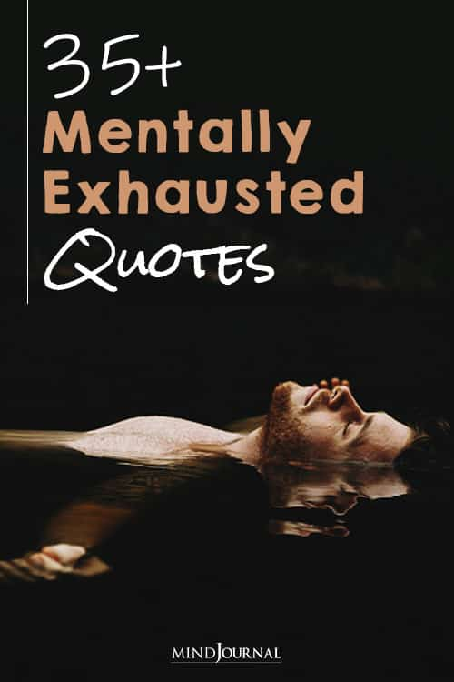 Mentally Emotionally Exhausted Quotes pin