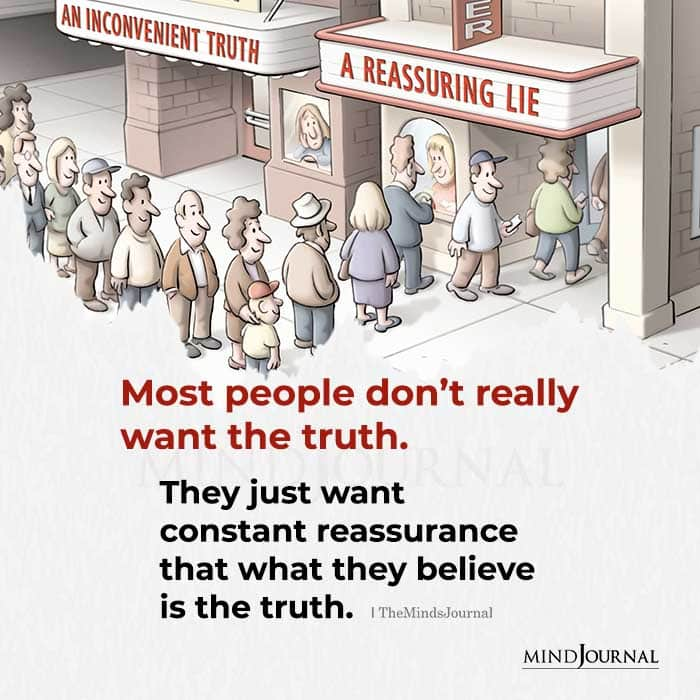 Most People Dont Really Want The Truth