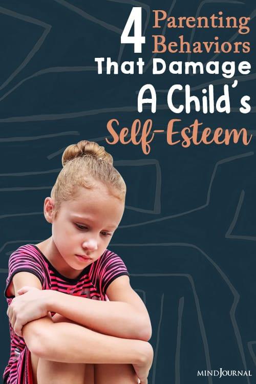 4 Parenting Behaviors That Damage A Child's Self-Esteem
