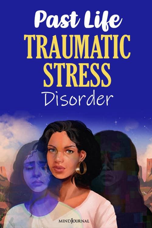Past Life Traumatic Stress Disorder pin