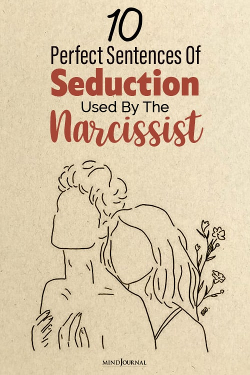 Perfect Sentences Of Seduction Used By The Narcissist pin