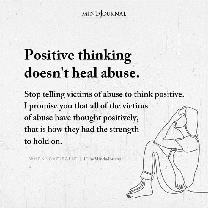 Positive Thinking Doesnt Heal Abuse