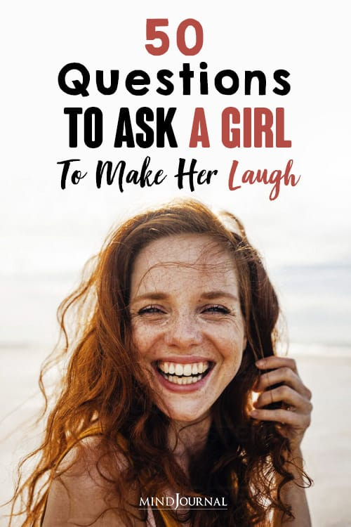 Questions Ask Girl Make Her Laugh pin