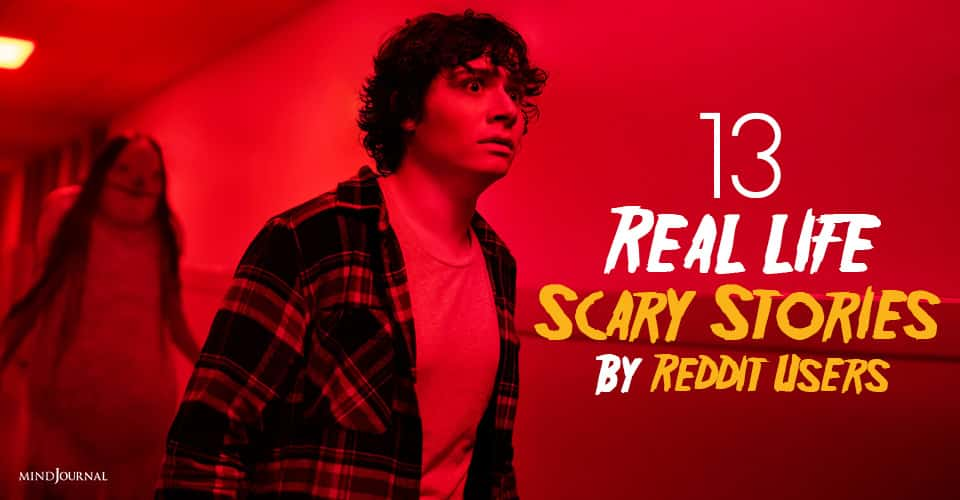 Real-life Scary Stories By Reddit Users