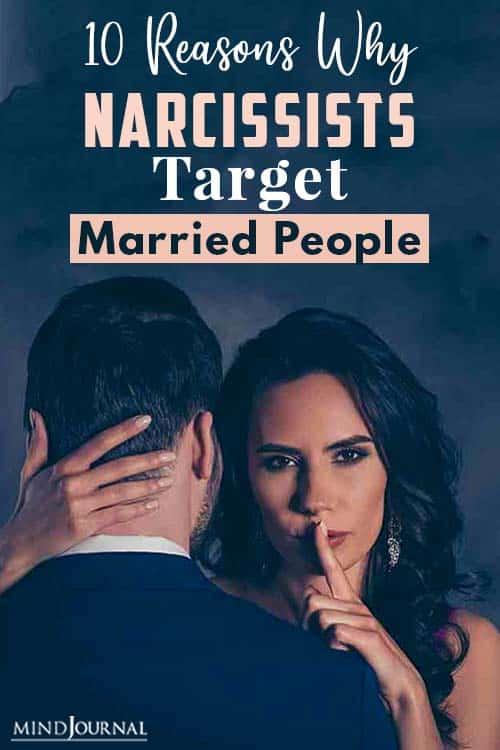 Reasons Why Narcissists Target Married People pin