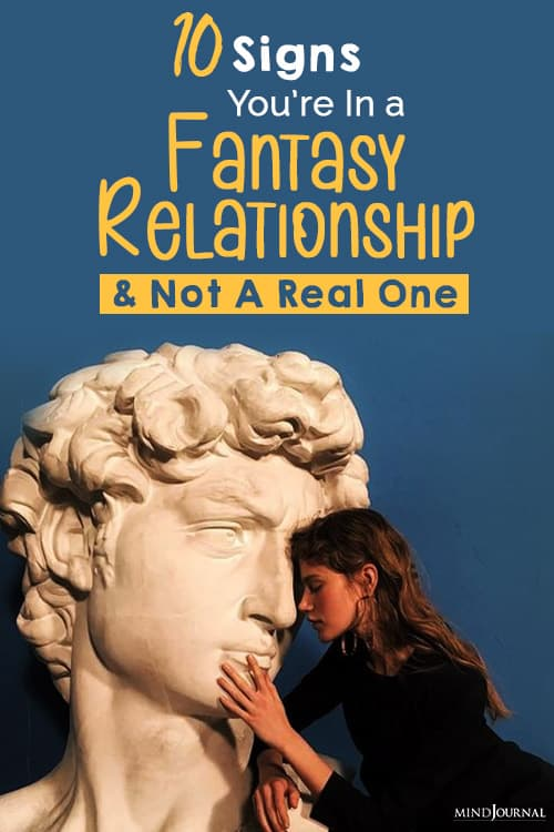 Signs You Are In a Fantasy Relationship pin