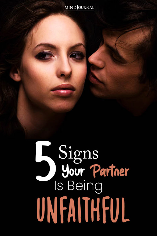 5 Signs Your Partner Is Being Unfaithful To You