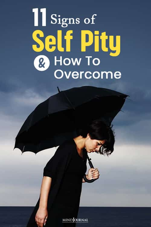 Signs of Self Pity how to overcome pin