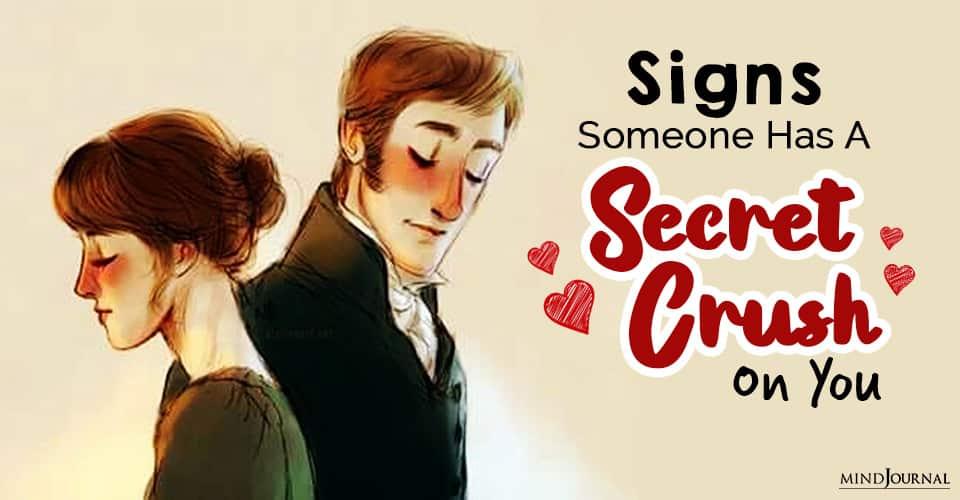 Someone Secret Crush On You