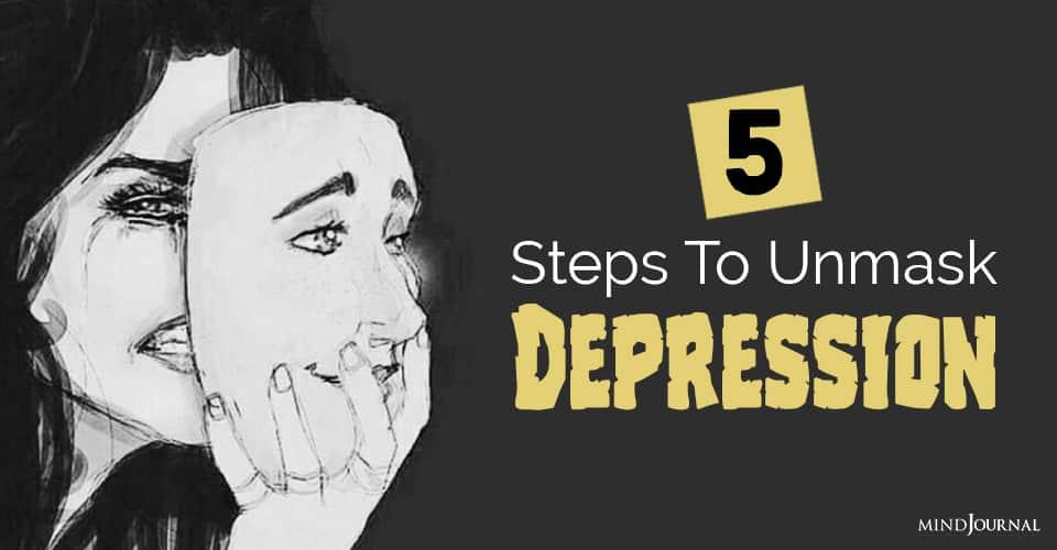 Steps To Unmask Depression