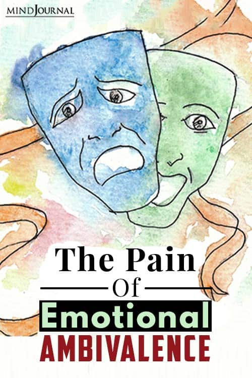 The Pain Of Emotional Ambivalence pin