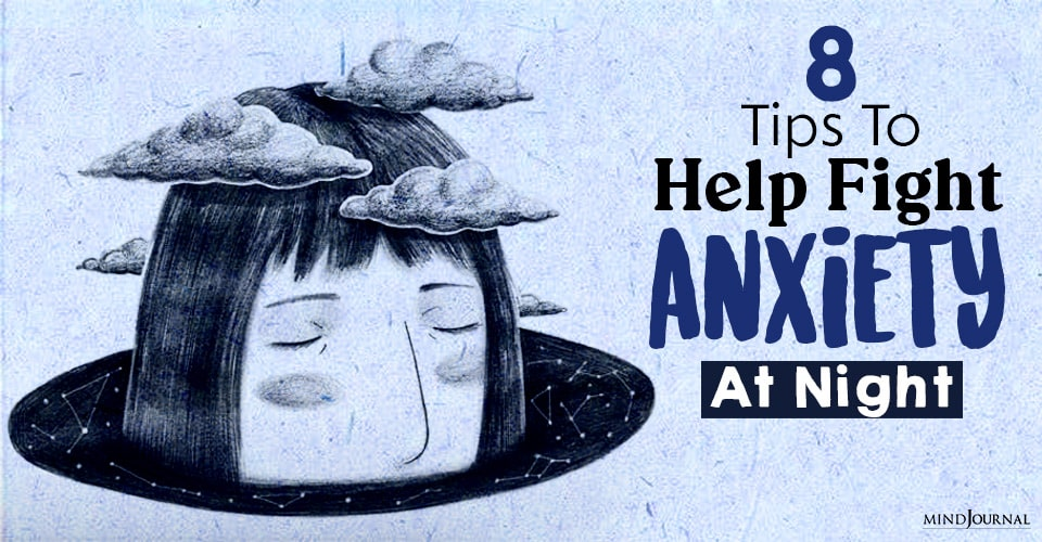 Tips To Help Fight Anxiety At Night