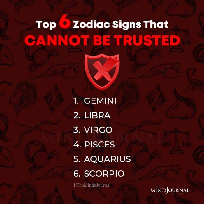 Top 6 Zodiac Signs That Cannot Be Trusted