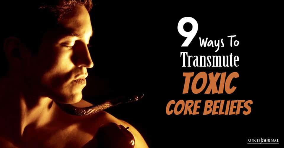 Toxic Core Beliefs