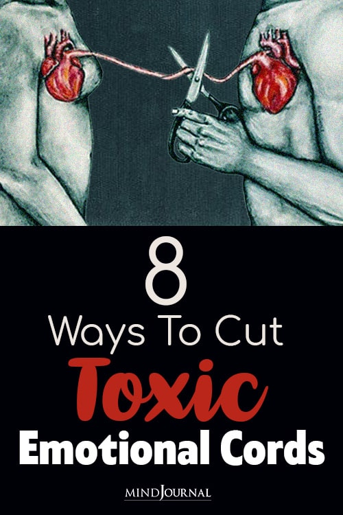 Ways To Cut Toxic Emotional Cords pin