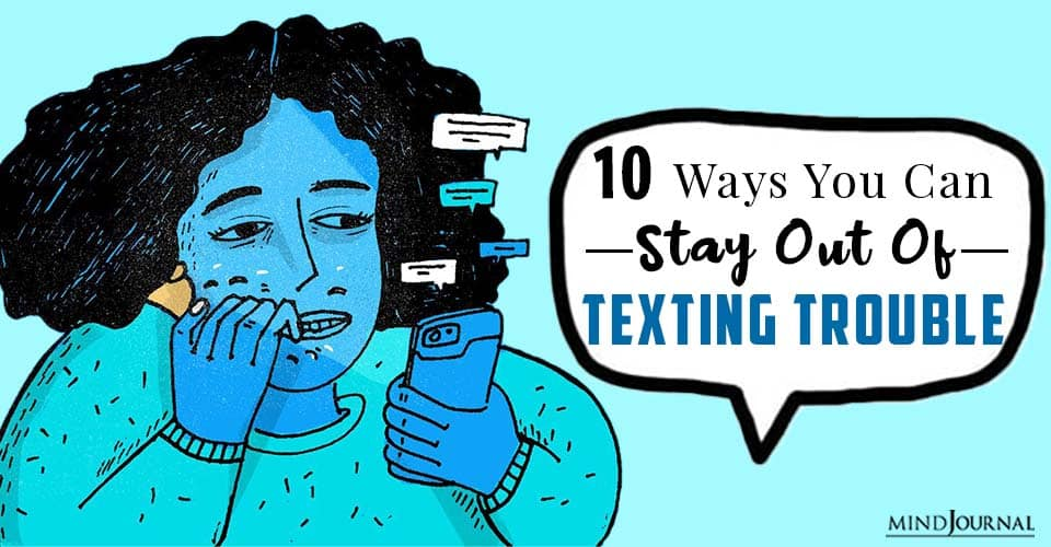 Ways You Can Stay Out Of Texting Trouble