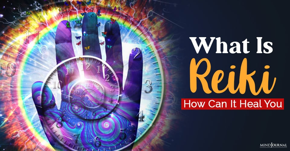 What Is Reiki And How Can It Heal You