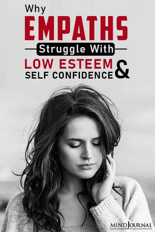 Why Empaths Struggle With Low Self-Esteem And Confidence pin