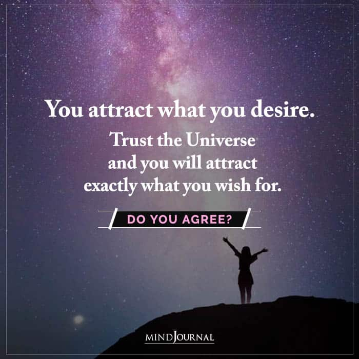 You Attract What You Desire