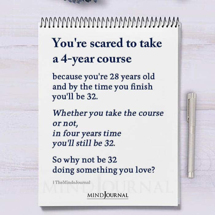 Youre Scared To Take A 4 Year Course