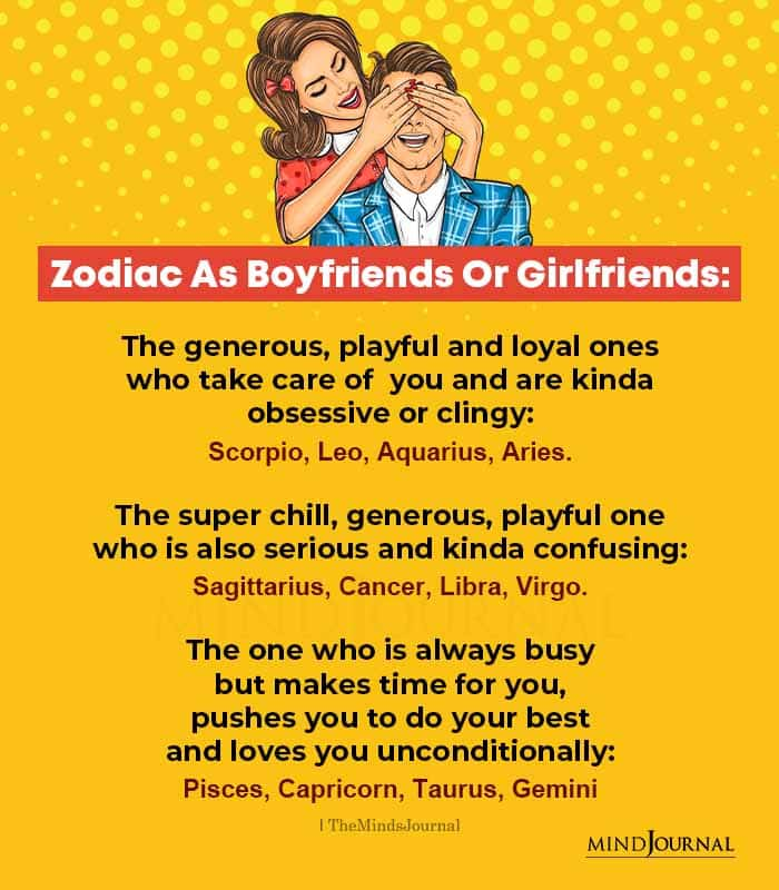 Zodiac Signs as Boyfriends or Girlfriends