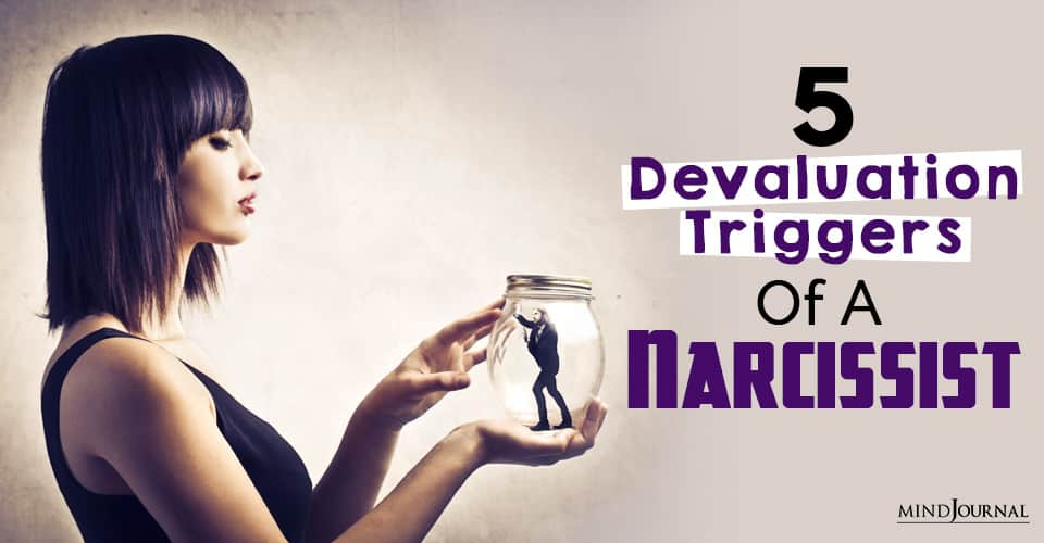 devaluation triggers of a narc