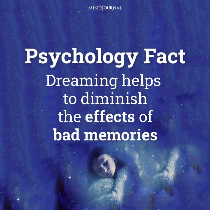 dreaming helps to diminish the effects of bad memories