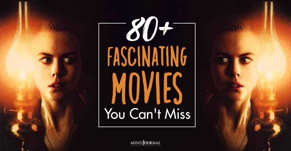 fascinating movies