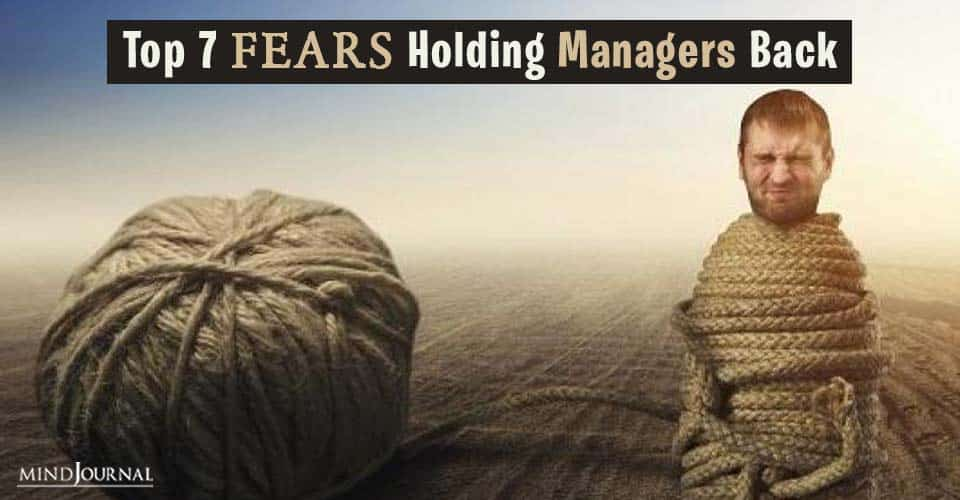 fears holding managers back