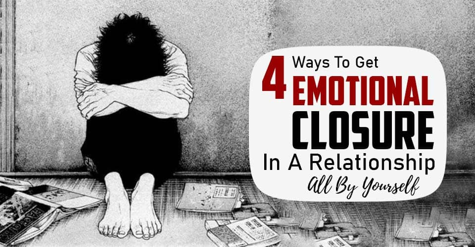 get emotional closure in a relationship