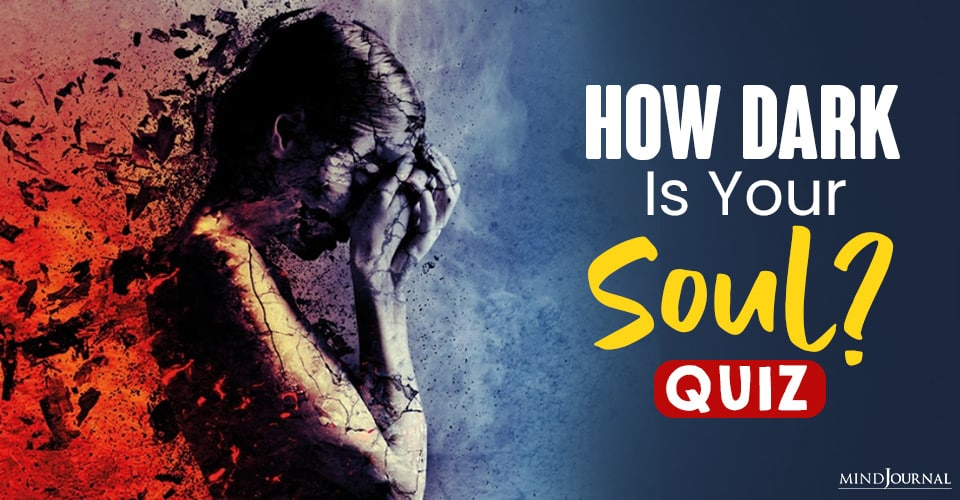 how dark is your soul