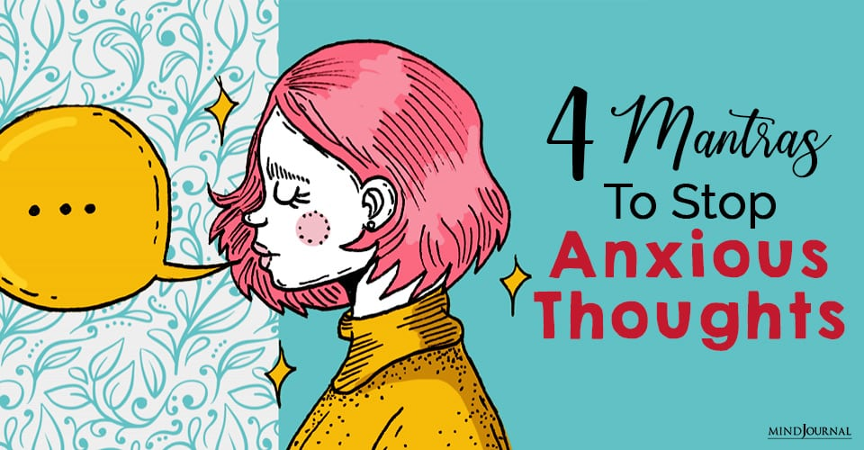 mantras to stop anxious thoughts