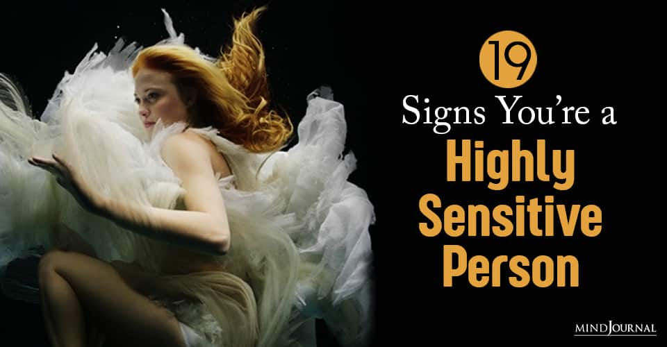 signs you are a highly sensitive person