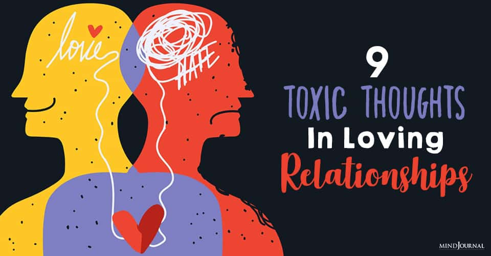 toxic thoughts in loving relationships