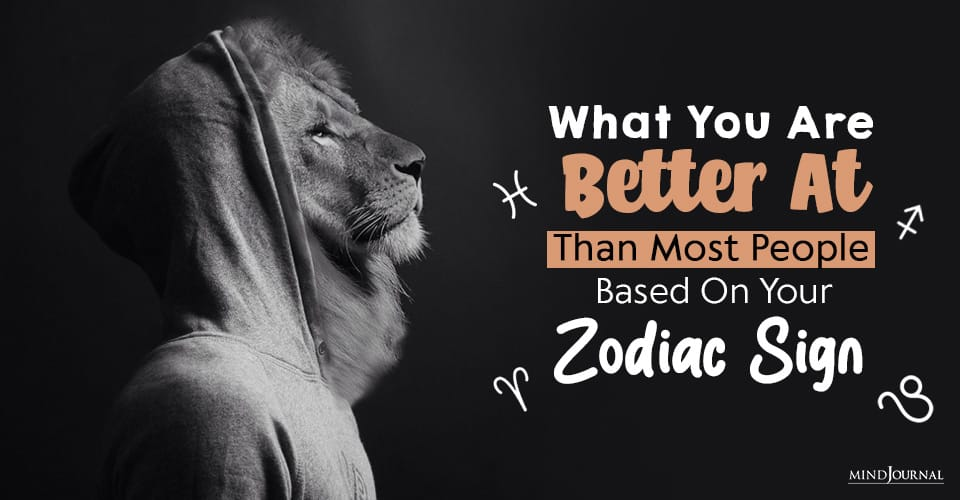 what you are better at