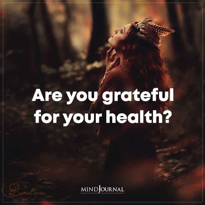 Are You Grateful For Your Health