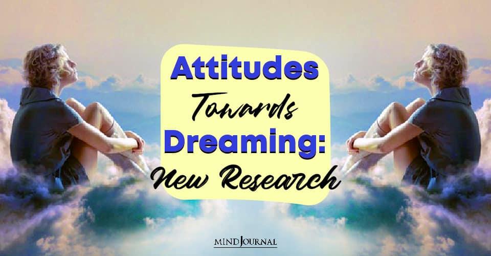 Attitudes Towards Dreaming