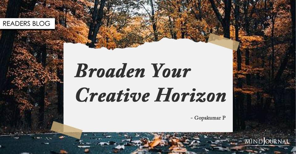 Broaden Your Creative Horizon