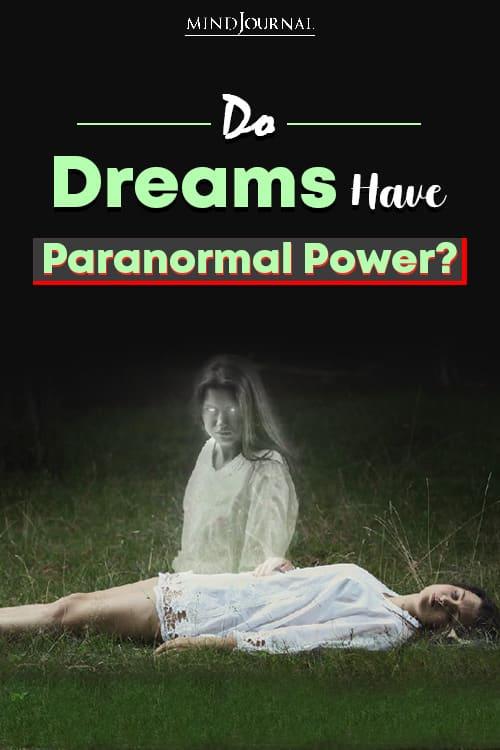 Do Dreams Have Paranormal Power Pin