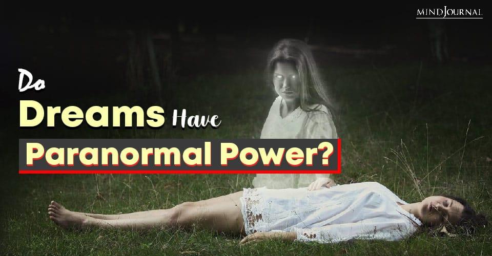 Do Dreams Have Paranormal Power