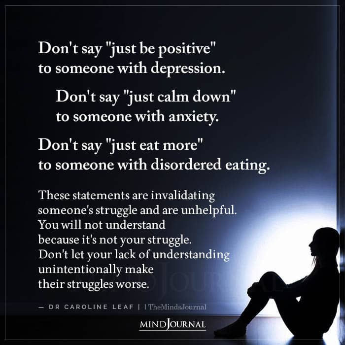 Dont Say Just Be Positive To Someone With Depression