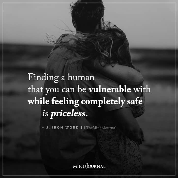 Finding A Human That You Can Be Vulnerable With