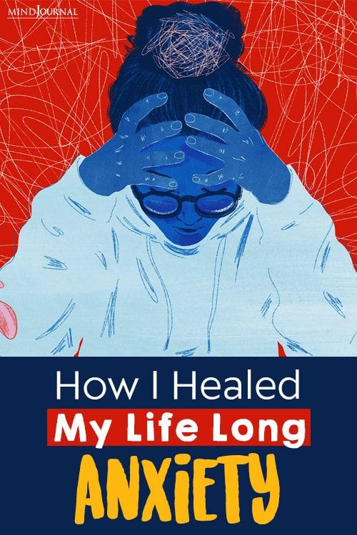 How I Healed My Life Long Anxiety pin